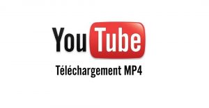 Télécharger une vidéo Youtube en MP4